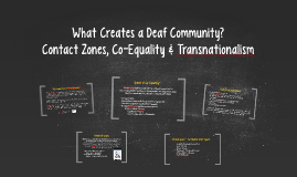 What Creates a Deaf Community?