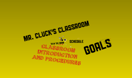 Intro to Mr. Cluck's class