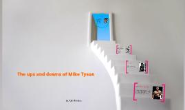 Mike Tyson: Tragic Hero.