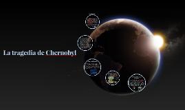 La tragedia de Chernobyl