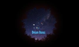 Dream Boxes