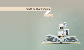Death In Short Stories