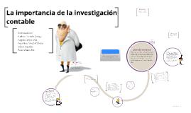 Copy of La importancia de la investigación contable