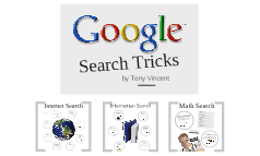 Google Search Tricks by Tony Vincent