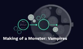 Making of a Monster: Vampire