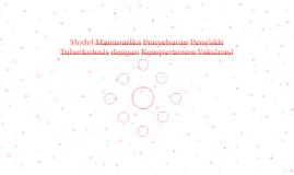 Model Matematika Penyebaran Penyakit Tuberkulosis dengan Kom
