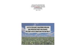 Land im Zwiespalt: Argentinien zwischen Agrarwirtschaft und