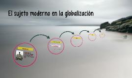 El sujeto moderno en la globalización