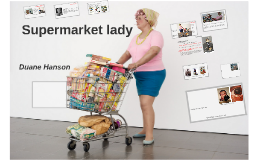 SupermarketLadyHANSON-