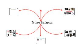 Copy of Tribos urbanas