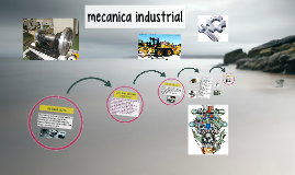 Copy of mecanica industrial