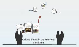 Critical Time in American Revolution