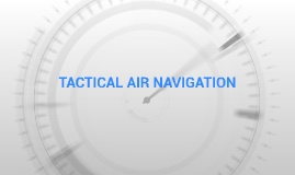 TACTICAL AIR NAVIGATION