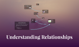 Understanding Relationships