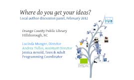 Where do you get your ideas? NCPLDA Prezi