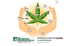 EXPERIENCIA CLÍNICA EN COLOMBIA Cannabis Medicinal.