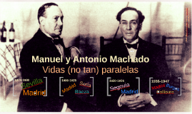 Manuel y Antonio Machado