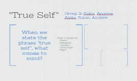 """""""True Self"""""""