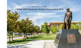 2016 CSUN New Graduate Student Virtual Orientation