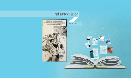 """El Extranjero"""