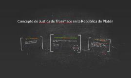 Concepto de Justica de Trasímaco en la República.