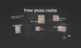 Primer proceso creativo