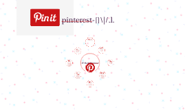 All About Pinterest!
