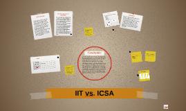 IIT vs. ICSA