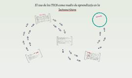 El uso de las TICS como medio de aprendizaje en la lectoescr