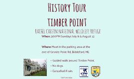 Timber Point History Tour