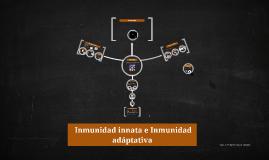 Inmunidad innata e Inmunidad adáptativa