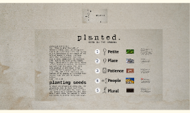 Planted, Birthday -5t'19 -