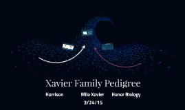 Xavier Family Pedigree