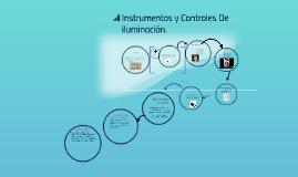 Copy of Instrumentos y Controles De iluminación.