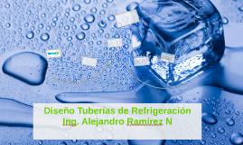 Copy of Diseño Tuberías de Refrigeracion