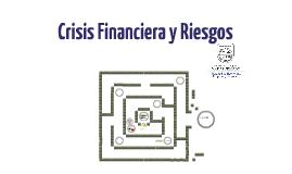 Crisis Financiera y Riesgos