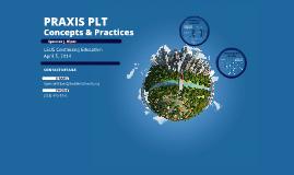 Praxis PLT: Concepts & Practices