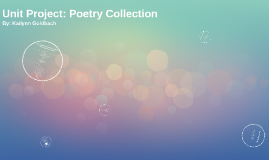 Unit Project: Poetry Collection