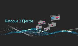 Retoque 3 Efectos