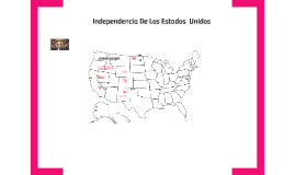 Independecia De Los Estados  Unidos