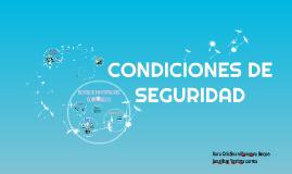 Copy of CONDICIONES DE SEGURIDAD