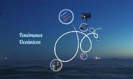 Fenómenos Oceánicos