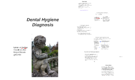 Dental Hygiene Diagnosis