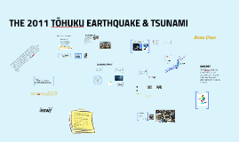 2011 TOHOKU EARTHQUAKE & TSUNAMI