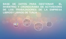 BASE DE DATOS PARA GESTIONAR  EL INVENTRIO Y CRONOCRAMA DE A
