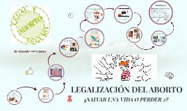 LEGALIZACIÓN DEL ABORTO