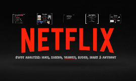 SWOT Analysis on Netflix