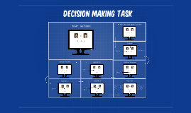 Decision Making Task
