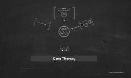 Copy of Gene Therapy