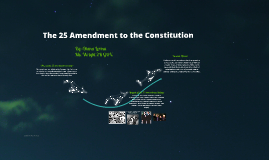 The 25 Amendment to the Constitution